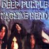 MACHINE HEAD / DEEP PURPLE(マシン・ヘッド/ディープ・パープル)
