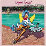 DOWN ON THE FARM / LITTLE FEAT (ダウン・オン・ザ・ファーム/リトル・フィート)