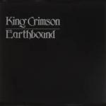 EARTHBOUND / KING CRIMSON