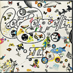 LED ZEPPELIN III / LED ZEPPELIN